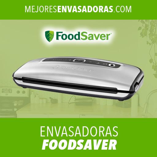 Mejor Envasadora al Vacío Foodsaver